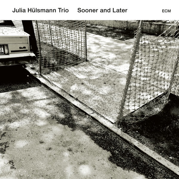 Julia Hülsmann Trio - Sooner And Later