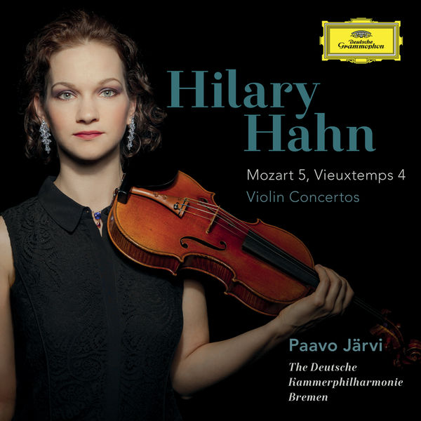 Hilary Hahn - Mozart: Violin Conc. No.5 - Vieuxtemps: Violin Conc. No.4