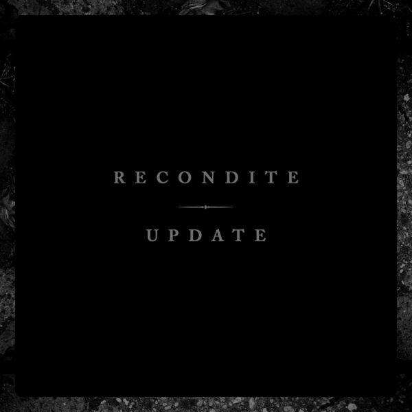 Recondite - Update