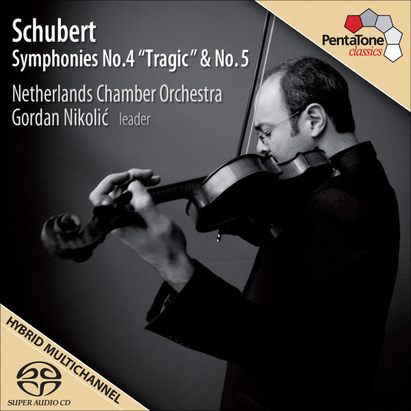 "Netherlands Chamber Orchestra - Schubert, F.: Symphonies No. 4 ""Tragic"" and No. 5"