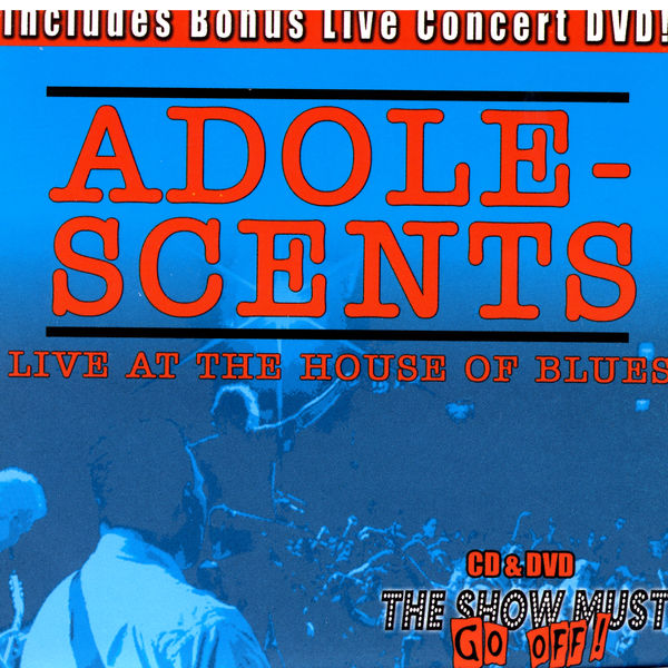 Adolescents - Live At The House Of Blues