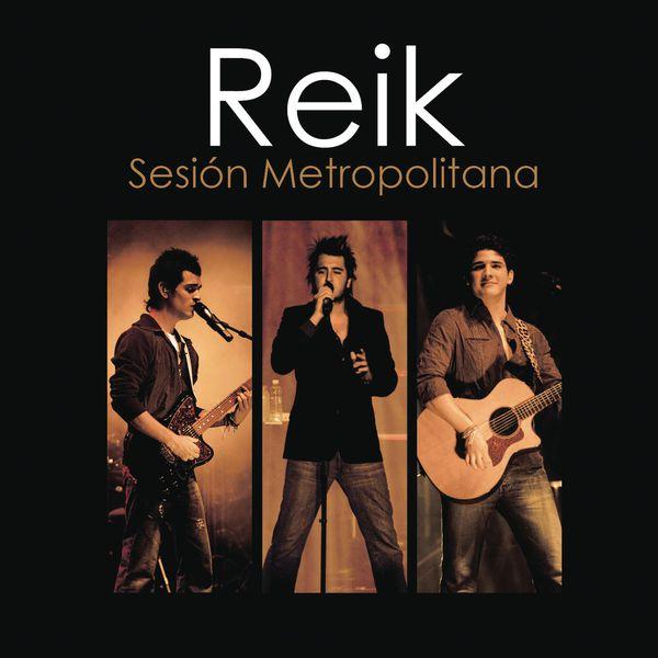 Reik - Reik Sesion Metropolitana