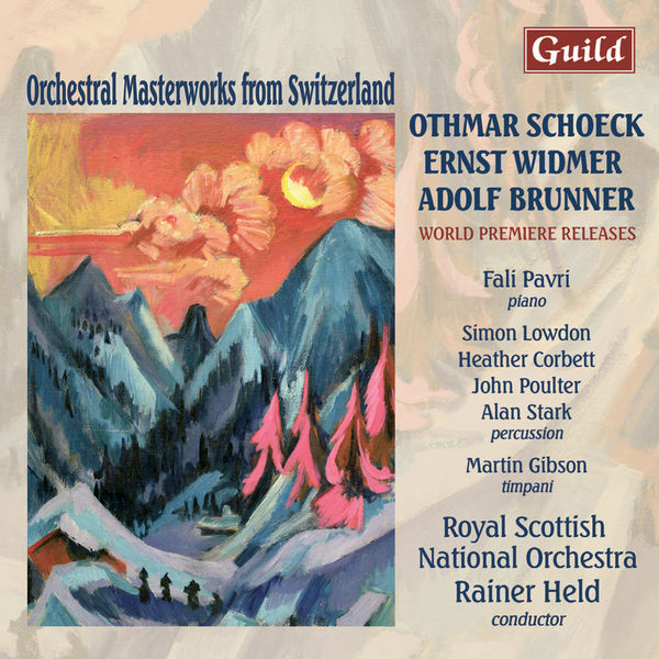 Othmar Schoeck - Schoeck: Festlicher Hymnus Op. 64, Overture to William Ratcliff - Widmer: Concerto for piano, percussion and orchestra - Brunner: Partita for piano and orchestra