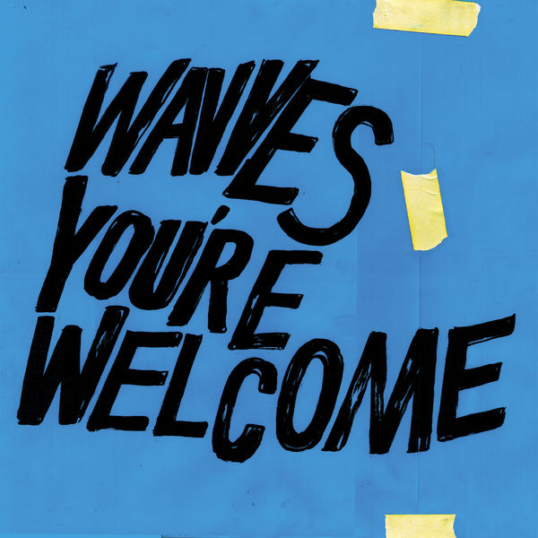 Wavves|You're Welcome