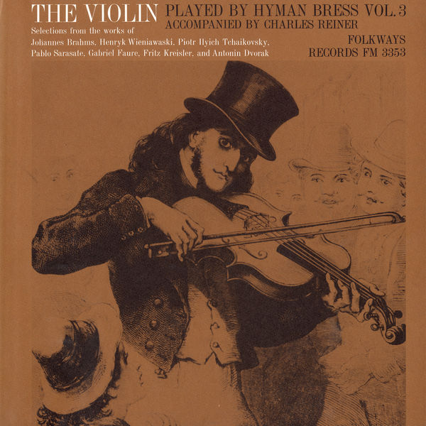 Hyman Bress - The Violin: Vol. 3