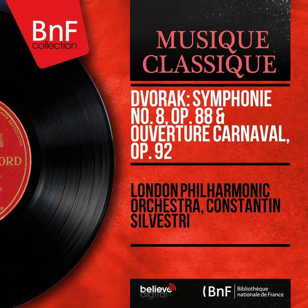 London Philharmonic Orchestra - Dvořák: Symphonie No. 8, Op. 88 & Ouverture Carnaval, Op. 92 (Mono Version)