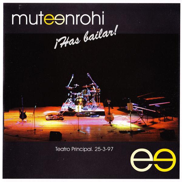 Mutenrohi - ¡Has Bailar!
