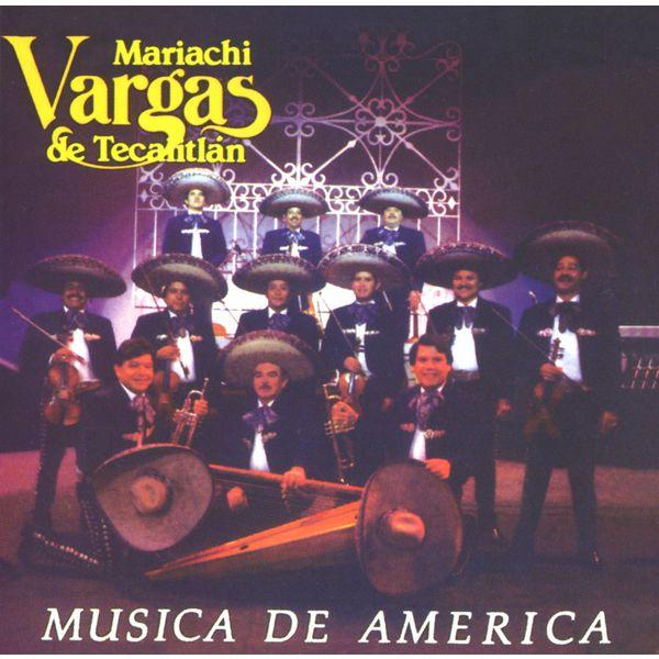 Mariachi Vargas de Tecalitlán - Música de America