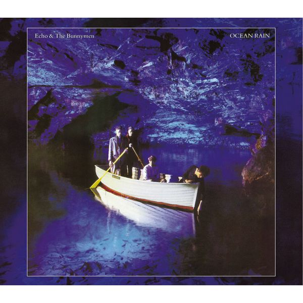 Echo And The Bunnymen|Ocean Rain   (Expanded; 2007 Remaster)
