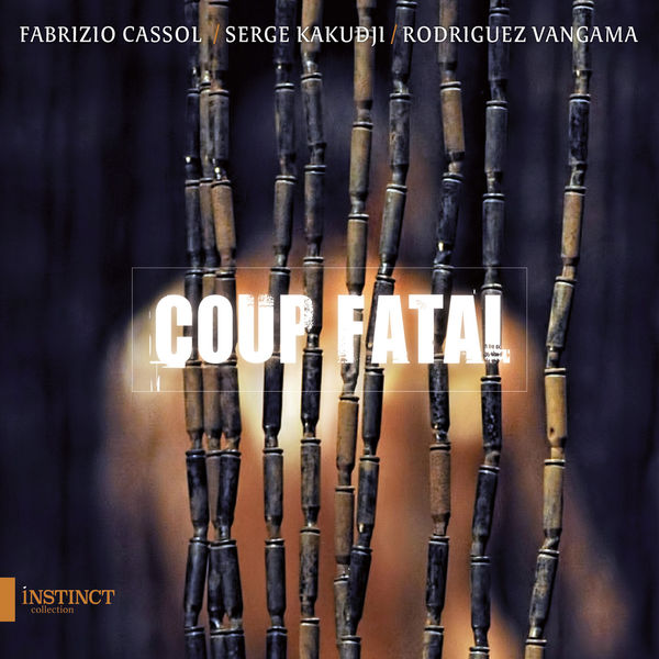 Coup Fatal - Coup Fatal (By Fabrizio Cassol)