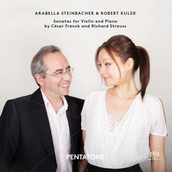 Arabella - Franck & Strauss : Sonatas for Violin & Piano
