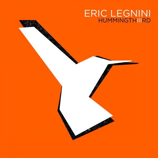 Eric Legnini - Hummingthiiird