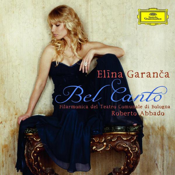 Elina Garanca - Bel Canto