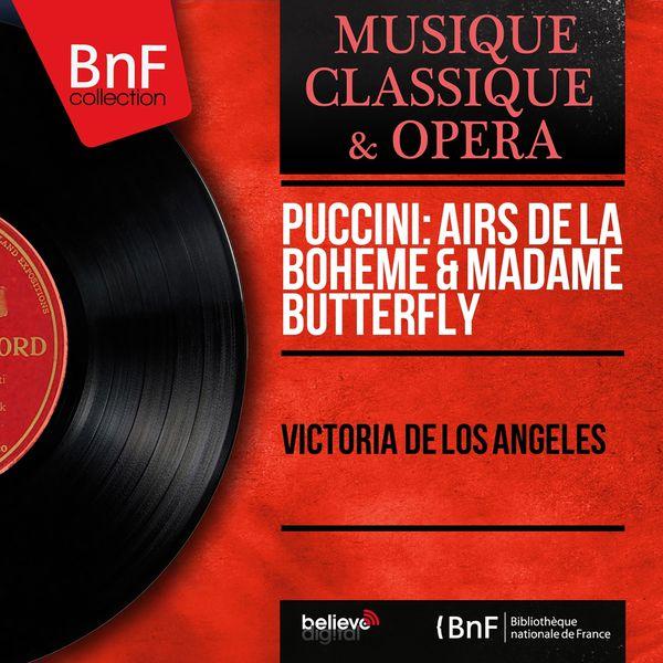 Victoria de los Angeles - Puccini: Airs de La bohème & Madame Butterfly (Mono Version)