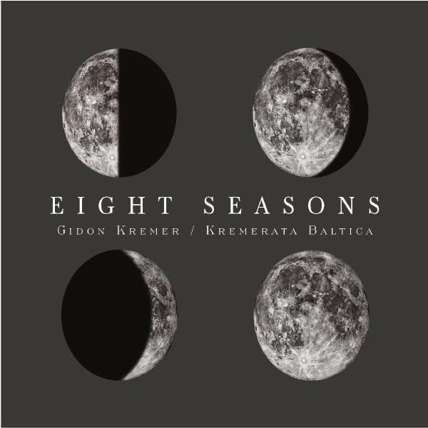 Gidon Kremer - Eight Seasons: Astor Piazzolla - Four Seasons of Buenos Aires; Vivaldi - Four Seasons