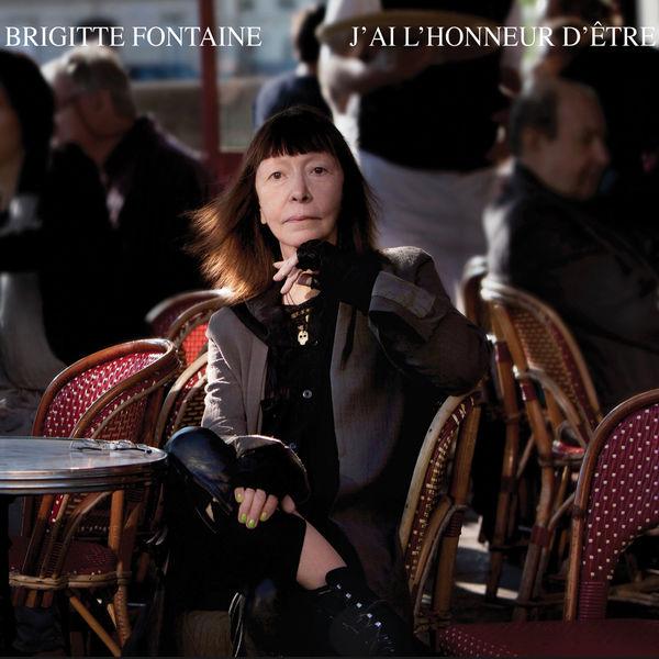 Brigitte Fontaine - J'ai l'honneur d'être