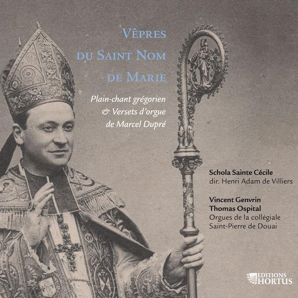 Henri Adam de Villiers - Dupré: Vêpres du Saint Nom de Marie