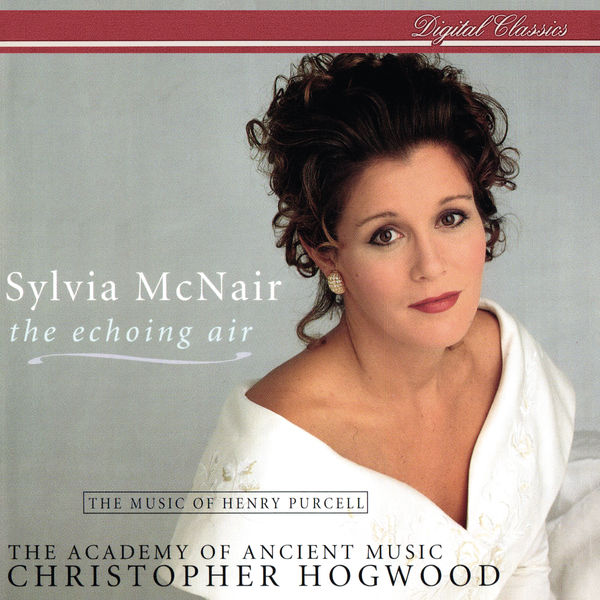 Sylvia McNair - The Echoing Air - The Music Of Henry Purcell