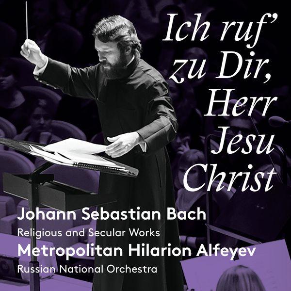 Russian National Orchestra Ich ruf' zu dir, Herr Jesu Christ