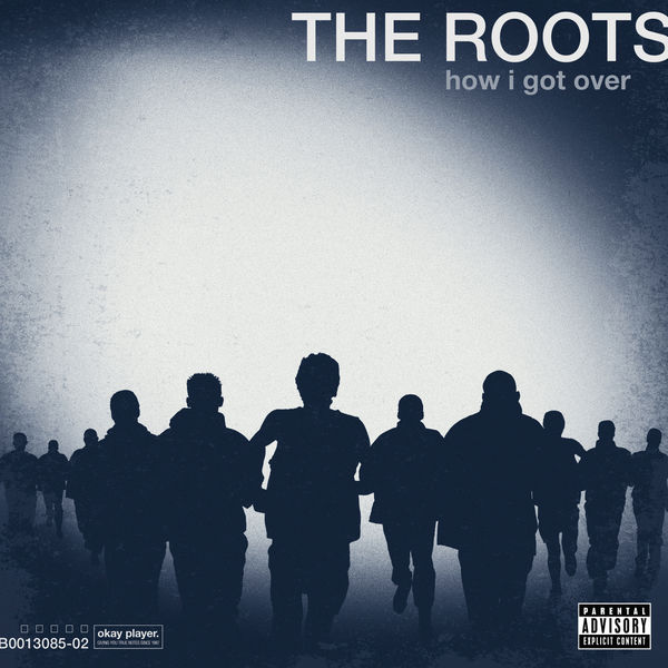 The Roots|How I Got Over