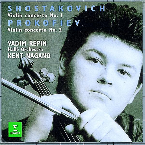 Vadim Repin, Kent Nagano & Hallé Orchestra Shostakovich & Prokofiev : Violin Concertos