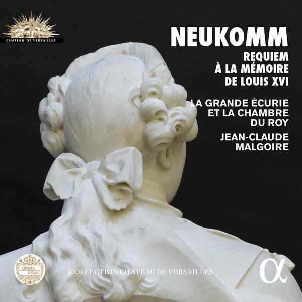 Jean-Claude Malgoire - Sigismund Neukomm: Requiem à la mémoire de Louis XVI