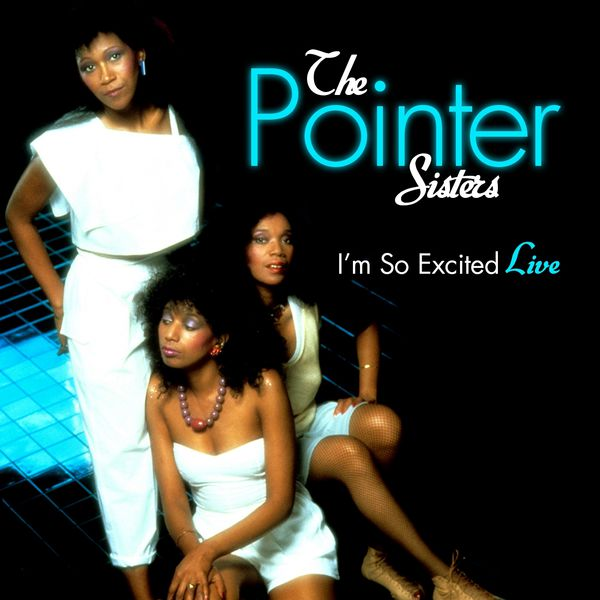 im so excited live the pointer sisters � t233l233charger