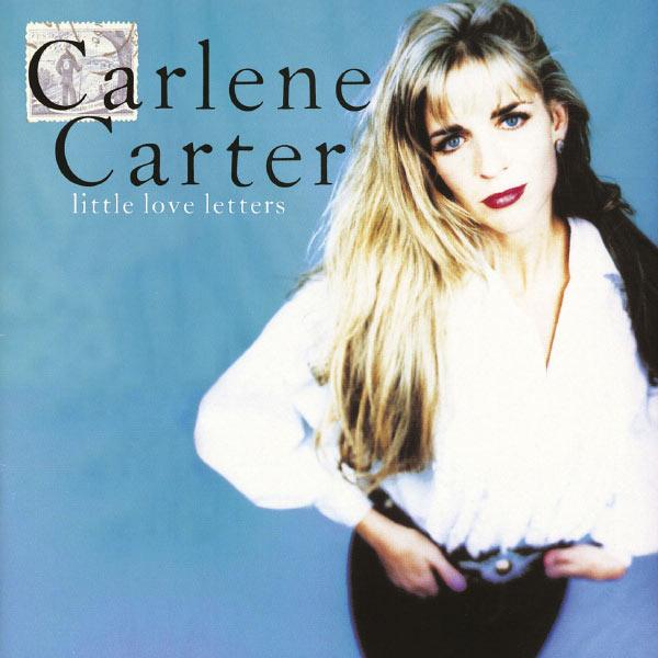 Carlene Carter - Little Love Letters