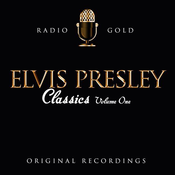 Album Radio Gold - Elvis Presley Classics Vol 1, Elvis