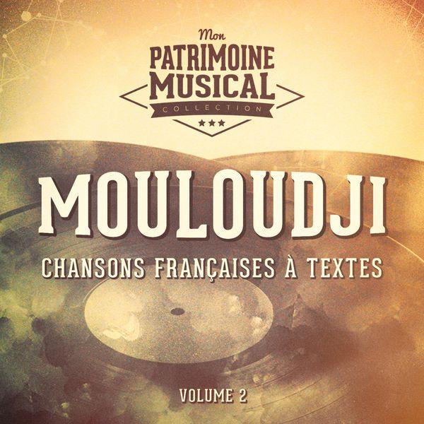 Mouloudji - Chansons françaises à textes : Mouloudji, Vol. 2