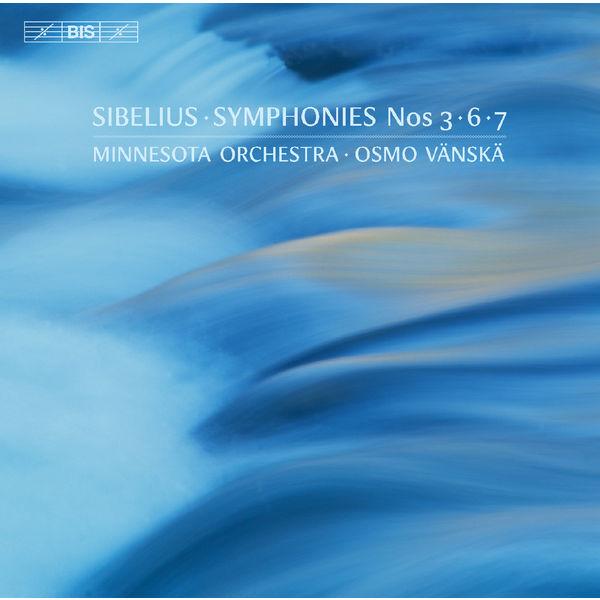 Osmo Vänskä - Sibelius : Symphonies Nos. 3, 6 & 7