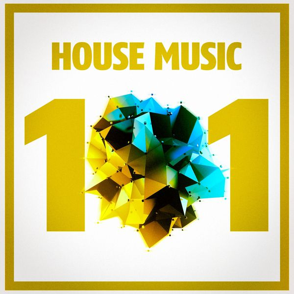 House music 101 music house t l charger et couter l 39 album for House music albums