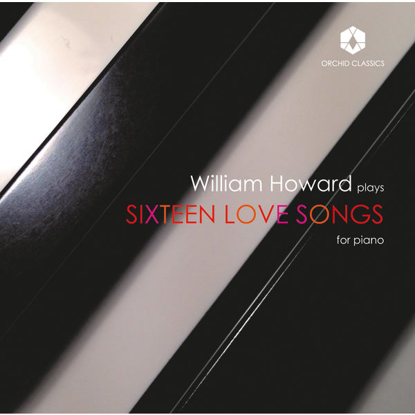 William Howard - Sixteen Love Songs