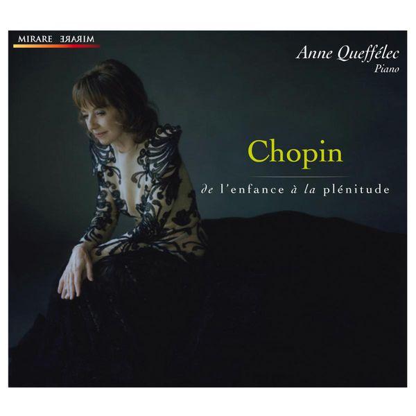 Anne Queffélec|Chopin : De l'enfance à la plénitude (Anne Queffélec, piano)
