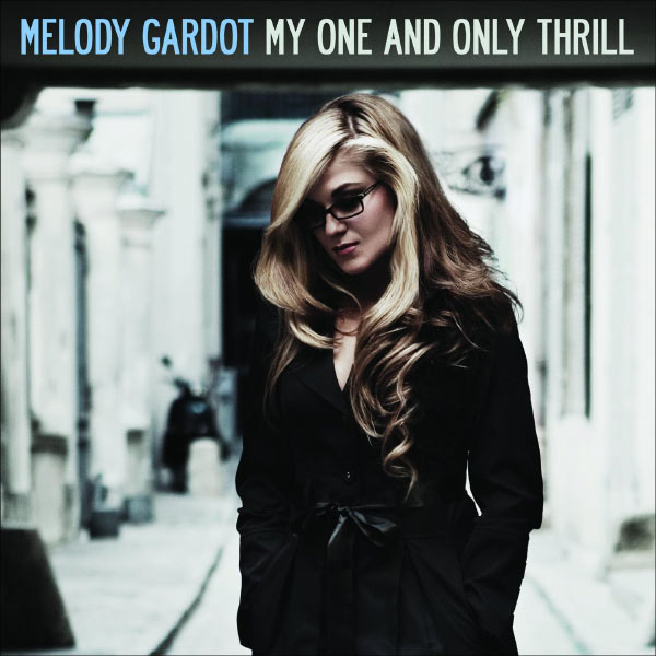 Melody Gardot - My One And Only Thrill (Special Edition)