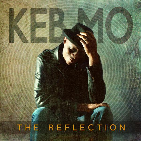 Keb' Mo' - The Reflection