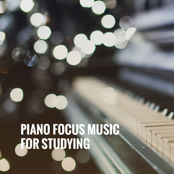 Piano Focus Music For Studying | Classical Study Music