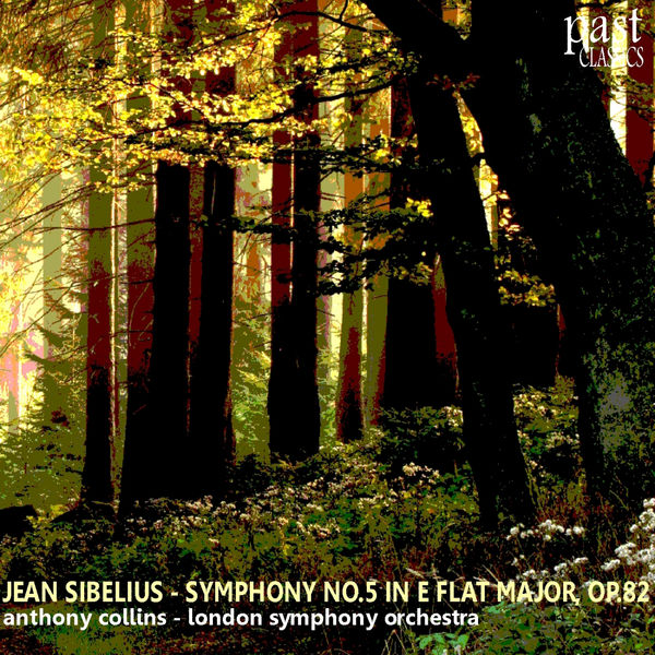 London Symphony Orchestra - Sibelius: Symphony No. 5 in E-Flat Major, Op. 82