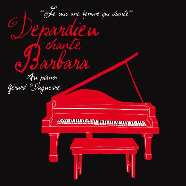 Gérard Depardieu - Depardieu Chante Barbara (Edition Collector)