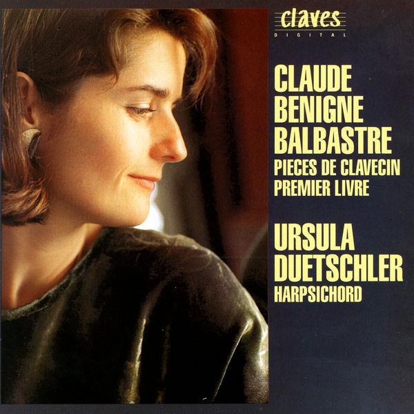 Claude Balbastre - Claude Bénigne Balbastre: Pieces De Clavecin. Premier Livre