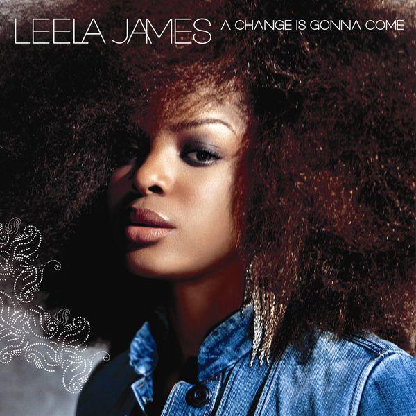 Leela James - A Change Is Gonna Come (U.S. Release)