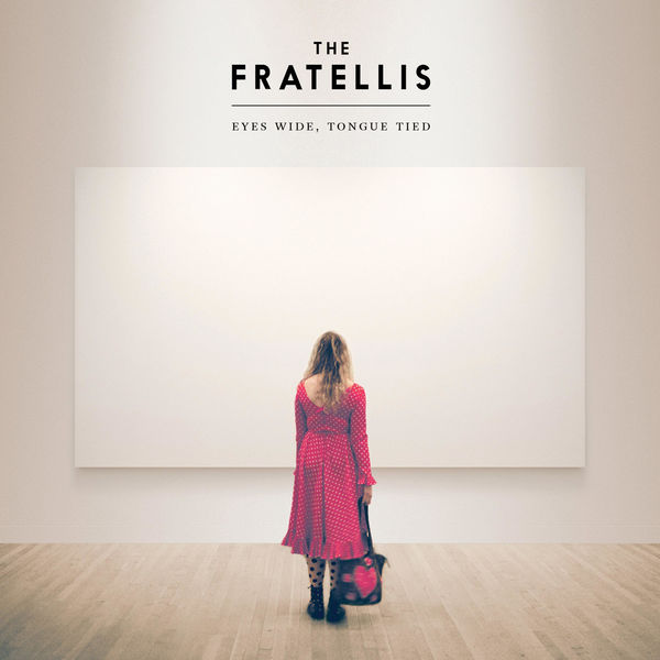 The Fratellis|Eyes Wide, Tongue Tied