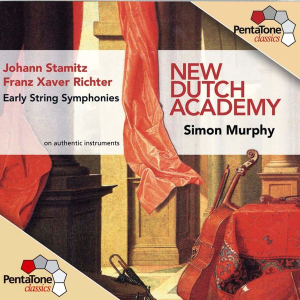 New Dutch Academy Chamber Orchestra - STAMITZ / RICHTER: Early String Symphonies, Vol. 1