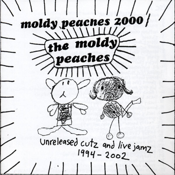 The Moldy Peaches - Moldy Peaches 2000: Unreleased Cutz And Live Jamz 1994-2002