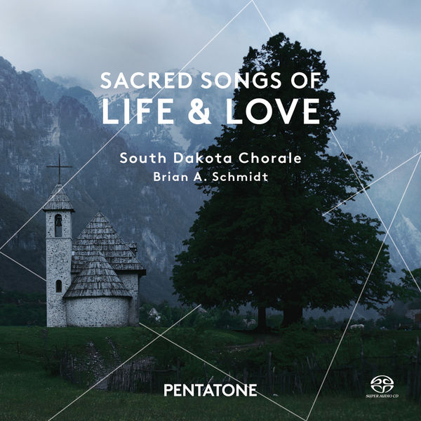South Dakota Chorale - Sacred Songs of Life & Love