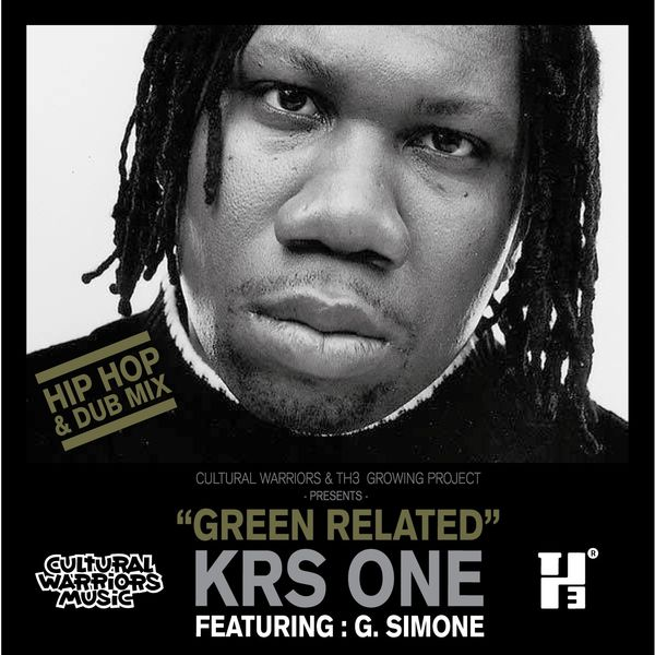 KRS-One - Green Related (Hip Hop & Dub Mix)
