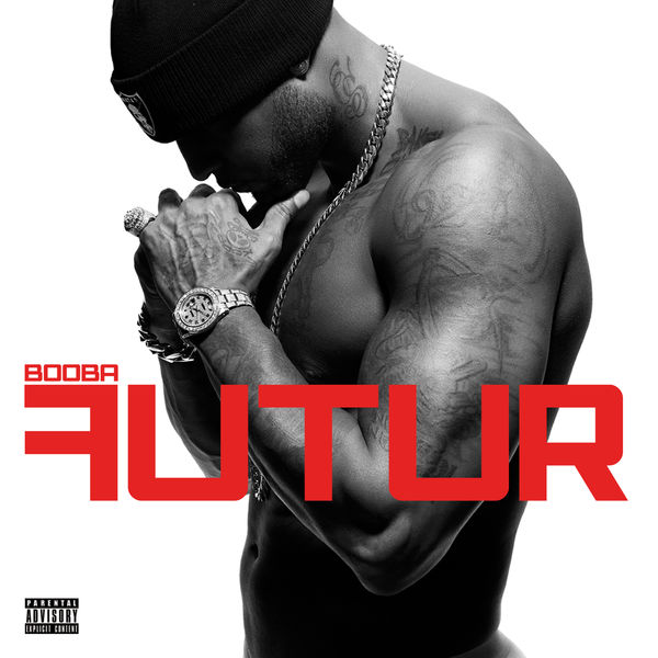 Futur | booba – download and listen to the album.