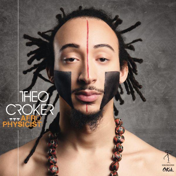 Theo Croker|AfroPhysicist