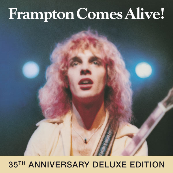 Peter Frampton - Frampton Comes Alive ! (35th Anniversary Deluxe Edition)