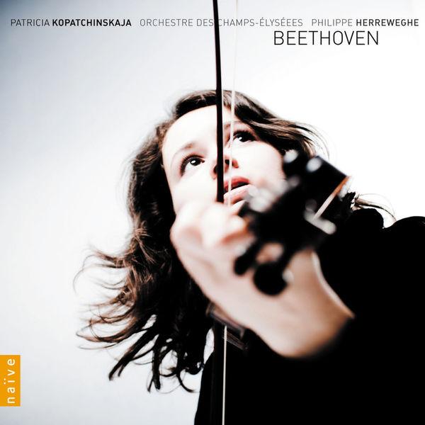 Patricia Kopatchinskaja - Beethoven: Intégrale de l'œuvre pour violon et orchestre